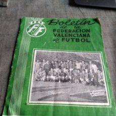 Coleccionismo deportivo: REVISTA BOLETIN FEDERACION VALENCIANA FUTBOL 1955 VALENCIA. Lote 268043814