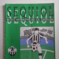 Coleccionismo deportivo: SEQUIOL REVISTA INFORMATIVA C.D CASTELLON TEMPORADA 90/91 NUMERO 12 PARTIDO VALENCIA CASTELLON. Lote 268922279