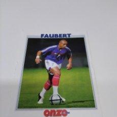 Coleccionismo deportivo: FICHA ONZE MONDIAL FAUBERT - FRANCIA.. Lote 269368748