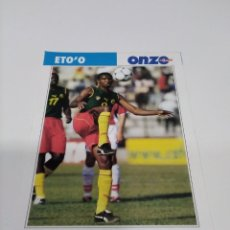 Coleccionismo deportivo: FICHA ONZE MONDIAL ETO'O - CAMERÚN.. Lote 269600068
