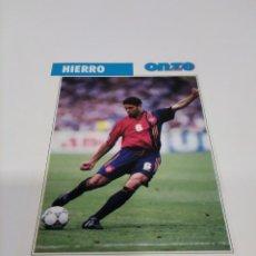 Coleccionismo deportivo: FICHA ONZE MONDIAL HIERRO - ESPAÑA.. Lote 269620903