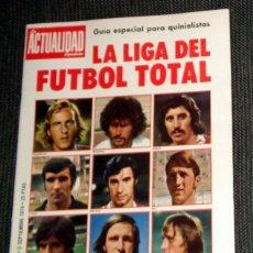 Collectionnisme sportif: REVISTA LA ACTUALIDAD ESPAÑOLA Nº1183 SEPTIEMBRE 1974. FÚTBOL LIBRO ORO LIGA 74/75 IRIBAR CRUYFF. Lote 270571428