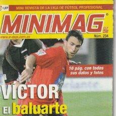 Coleccionismo deportivo: MINIMAG 2007 2008 Nº 234 VICTOR DEL MALLORCA, EL BALUARTE. Lote 271948523