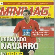 Coleccionismo deportivo: MINIMAG 2007 2008 Nº 219 FERNANDO NAVARRO DEL MALLORCA, LA GARRA. Lote 271948708