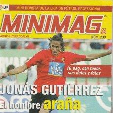 Coleccionismo deportivo: MINIMAG 2007 2008 Nº 230 JONAS GUTIERREZ DEL MALLORCA, EL HOMBRE ARAÑA. Lote 271948858