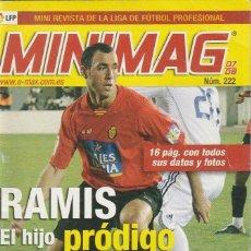Coleccionismo deportivo: MINIMAG 2007 2008 Nº 222 RAMIS DEL MALLORCA. EL HIJO PRODIGO. Lote 271953063