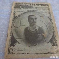 Collezionismo sportivo: CUADERNO ESTUDIOS DEDICADO A ALBERTO MARTORELL,INTERNACIONAL DEL R.C.D.ESPAÑOL DE BARCELONA. Lote 272018213