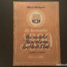 Coleccionismo deportivo: ALBERTO MALUQUER 29 NOVIEMBRE 1889 45 AÑOS HA NACIDO BARCELONA FOOT BALL CLUB 1944. Lote 273439553