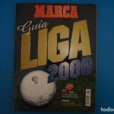 Coleccionismo deportivo: REVISTA DE FUTBOL GUIA MARCA LIGA AÑO 1999-2000/99-00. Lote 274179158