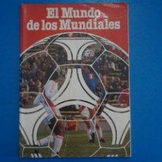 Coleccionismo deportivo: REVISTA DE FUTBOL EL MUNDO DE LOS MUNDIALES AÑO 1982 DE PROCONSULT S.A. PATROCINADO POR COCACOLA. Lote 274185288