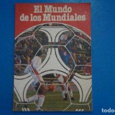 Coleccionismo deportivo: REVISTA DE FUTBOL EL MUNDO DE LOS MUNDIALES AÑO 1982 DE PROCONSULT S.A. PATROCINADO POR COCACOLA. Lote 274185578