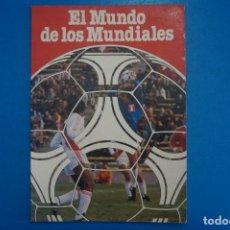 Coleccionismo deportivo: REVISTA DE FUTBOL EL MUNDO DE LOS MUNDIALES AÑO 1982 DE PROCONSULT S.A. PATROCINADO POR COCACOLA. Lote 274186218