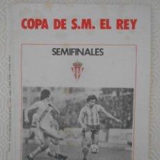 Coleccionismo deportivo: REAL SPORTING DE GIJON. COPA DE S. M. EL REY. SEMIFINALES. REAL SPORTING DE GIJON - CASTILLA C. F.. Lote 274581543