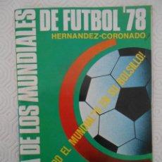 Coleccionismo deportivo: GUIA DE LOS MUNDIALES DE FUTBOL 78. TODO EL MUNDIAL EN SU BOLSILLO. 80 PAGINAS.. Lote 274595783