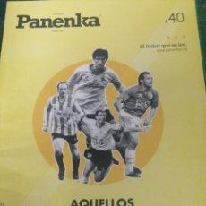 Collezionismo sportivo: PANENKA. EL FÚTBOL QUE SE LEE. N. 40. Lote 275113083