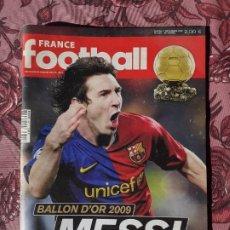 Coleccionismo deportivo: MESSI BALON DE ORO 2009 FRANCE FOOTBALL. Lote 275452688
