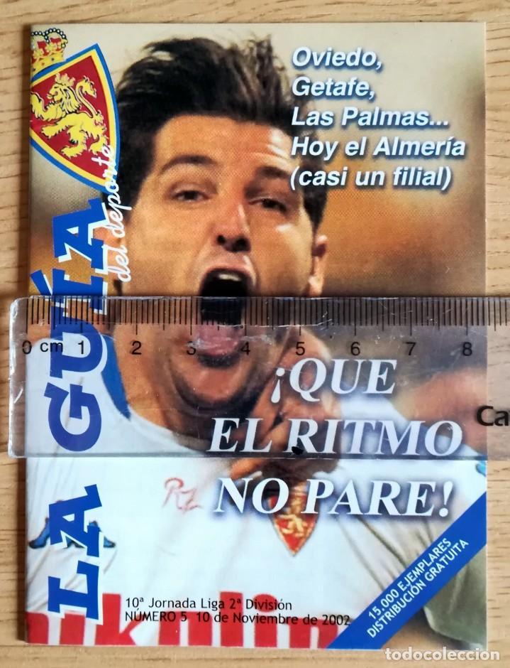 LA GUIA PROGRAMA PARTIDO LA ROMAREDA REAL ZARAGOZA ALMERIA NOVIEMBRE 2002 (Coleccionismo Deportivo - Revistas y Periódicos - otros Fútbol)
