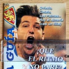 Coleccionismo deportivo: LA GUIA PROGRAMA PARTIDO LA ROMAREDA REAL ZARAGOZA ALMERIA NOVIEMBRE 2002. Lote 277238633