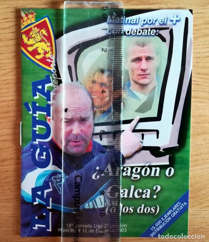 LA GUIA PROGRAMA PARTIDO LA ROMAREDA REAL ZARAGOZA LEGANES ENERO 2003 (Coleccionismo Deportivo - Revistas y Periódicos - otros Fútbol)