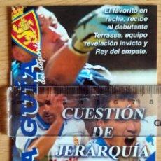 Coleccionismo deportivo: LA GUIA PROGRAMA PARTIDO LA ROMAREDA REAL ZARAGOZA TERRASSA NOVIEMBRE 2002. Lote 277239238