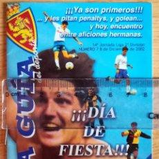 Coleccionismo deportivo: LA GUIA PROGRAMA PARTIDO LA ROMAREDA REAL ZARAGOZA NUMANCIA DICIEMBRE 2002. Lote 277239363