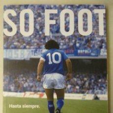 Coleccionismo deportivo: DIEGO ARMANDO MARADONA - LIBRO DE LA REVISTA FRANCESA ''SO FOOT''. Lote 277668468