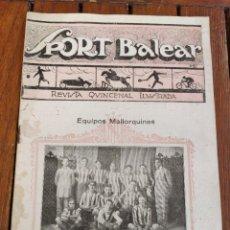 Coleccionismo deportivo: SPORT BALEAR. REVISTA QUINCENAL ILUSTRADA. PALMA DE MALLORCA, 1925.. Lote 279384913