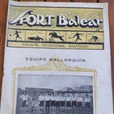 Coleccionismo deportivo: SPORT BALEAR. REVISTA QUINCENAL ILUSTRADA. PALMA DE MALLORCA, 1925. Lote 279385378
