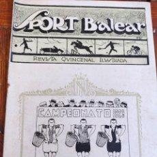 Coleccionismo deportivo: SPORT BALEAR. REVISTA QUINCENAL ILUSTRADA. PALMA DE MALLORCA, 1925. Lote 279391723