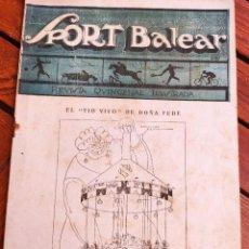 Coleccionismo deportivo: SPORT BALEAR. REVISTA QUINCENAL ILUSTRADA. PALMA DE MALLORCA, 1925. Lote 279402333