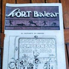 Coleccionismo deportivo: SPORT BALEAR. REVISTA QUINCENAL ILUSTRADA. PALMA DE MALLORCA, 1925. Lote 279402628