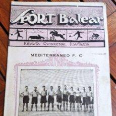 Coleccionismo deportivo: SPORT BALEAR. REVISTA QUINCENAL ILUSTRADA. PALMA DE MALLORCA, 1926. Lote 279403663