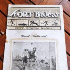 Coleccionismo deportivo: SPORT BALEAR. REVISTA QUINCENAL ILUSTRADA. PALMA DE MALLORCA, 1926. Lote 279403833
