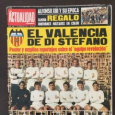 Coleccionismo deportivo: REVISTA LA ACTUALIDAD ESPAÑOLA 1971 EL VALENCIA DE DI STEFANO PÓSTER. Lote 280708393