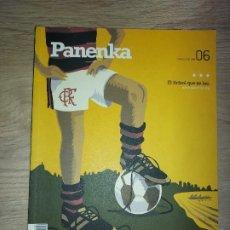 Coleccionismo deportivo: PANENKA NUM. 6 FLAMENGO, PASIÓN CENTENARIA MARZO 2012 REVISTA EL FUTBOL QUE SE LEE. Lote 288941548