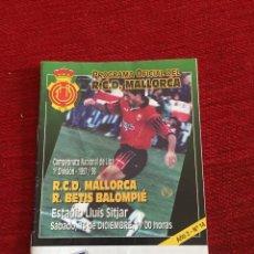 Coleccionismo deportivo: PROGRAMA OFICIAL REAL MALLORCA REAL BETIS LIGA TEMPORADA 1997 1998. Lote 289330773