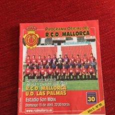 Coleccionismo deportivo: PROGRAMA OFICIAL REAL MALLORCA LAS PALMAS LIGA TEMPORADA 2000 2001. Lote 289331178