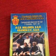 Coleccionismo deportivo: PROGRAMA OFICIAL REAL MALLORCA VALENCIA LIGA TEMPORADA 1997 1998. Lote 289331338