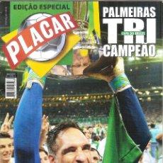Coleccionismo deportivo: REVISTA ESPECIAL PLACAR BRASIL PALMEIRAS TRI CAMPEÓN COPA DE BRASIL. Lote 290406343