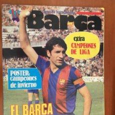 Coleccionismo deportivo: REVISTA BARÇA EXTRA CAMPEONES DE LIGA BARÇA VUELA HACIA EL TITULO INCLUYE POSTER CENTRAL 1982. Lote 292333998