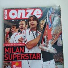 Coleccionismo deportivo: REVISTA ONZE MONDIAL, JUNIO 2007 MILAN CAMPEON CHAMPIONS, POSTER GIGANTE ZIDANE 167 CM, SEVILLA UEFA. Lote 292353683