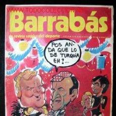 Coleccionismo deportivo: BARRABÁS - LA REVISTA SATÍRICA DEL DEPORTE. . Lote 23476296