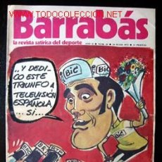 Coleccionismo deportivo: BARRABÁS - LA REVISTA SATÍRICA DEL DEPORTE, Nº 43 DEL 24 JULIO 1973. . Lote 17029190