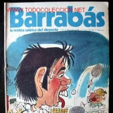 Coleccionismo deportivo: BARRABÁS - LA REVISTA SATÍRICA DEL DEPORTE, Nº 42 DEL 17 JULIO 1973. . Lote 23476295