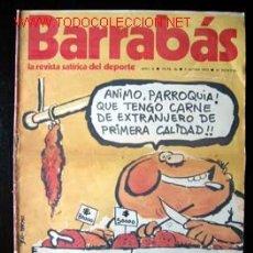 Coleccionismo deportivo: BARRABÁS - LA REVISTA SATÍRICA DEL DEPORTE, Nº 36 DEL 5 JUNIO 1973. . Lote 17029188