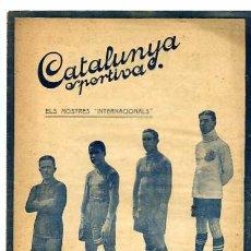 Collectionnisme sportif: CATALUNYA SPORTIVA EDITADA EN FECHA 28- 9-1920. Lote 4997284