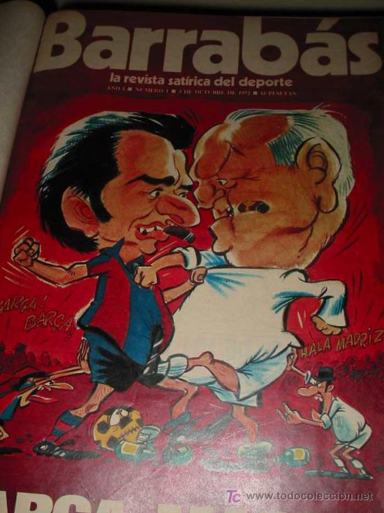 BARRABÁS (REVISTA SATIRICO DEPORTIVA) DESDE Nº1 AL Nº242 DESDE EL 3/10/1972 AL 24/5/1977 (Coleccionismo Deportivo - Revistas y Periódicos - Barrabás)