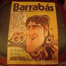 Coleccionismo deportivo: BARRABÁS LA REVISTA SATIRICA DEL DEPORTE. Lote 19977836