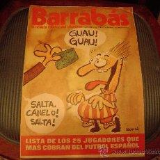 Coleccionismo deportivo: BARRABÁS LA REVISTA SATIRICA DEL DEPORTE. Lote 20003428