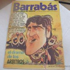 Coleccionismo deportivo: BARRABAS - AÑO I - NUMERO 8 - 21 NOVIEMBRE 1972. Lote 23122037